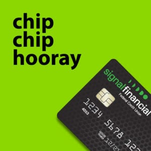 "a promotional image of a chip debit card with the tagline ""chip chip hooray!"""