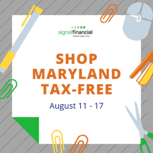 Shop Maryland Tax Free August 11 - August 17